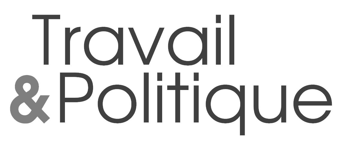 Travail et Politique