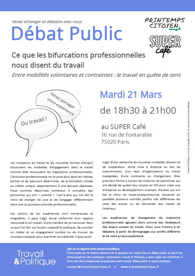 Flyer Débat-Public 21.03.17 Travail et Politique trajectoire bifurcations professionnelles transition